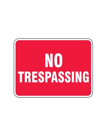 """No Tresspassing, 18"""" x 24"""", Aluminum"""